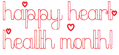 happy heart health month