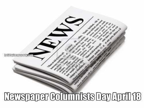 Newspaper Columnists Day April 18