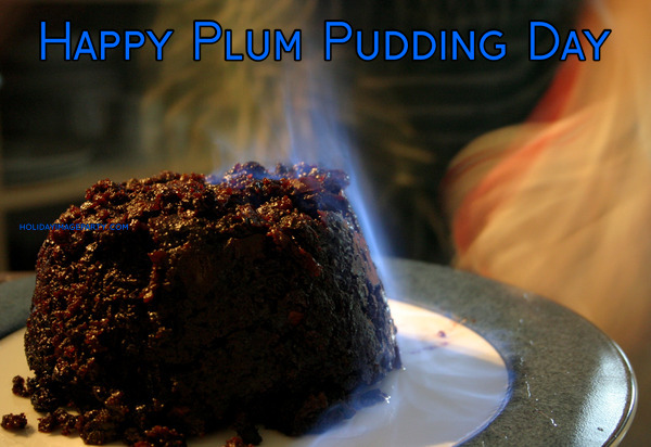 Happy Plum Pudding Day