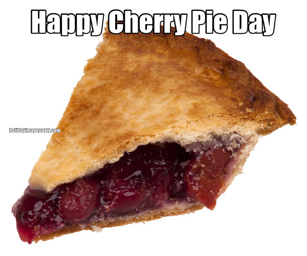 Happy Cherry Pie Day
