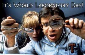It's World Laboratory Day!