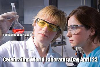 Celebrating World Laboratory Day April 23