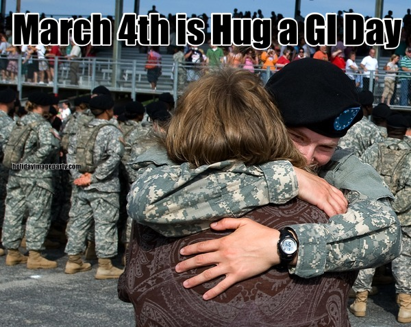 March 4th is Hug a GI Day