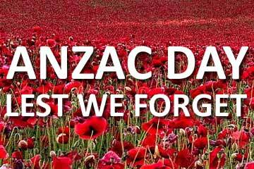 Anzac Day Lest We Forget