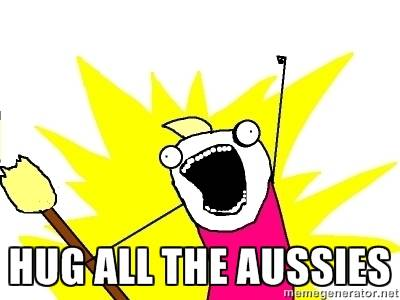Hug all the Aussies!
