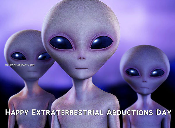 Happy Extraterrestrial Abductions Day