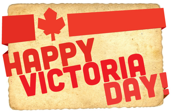 Happy VIctoria Day