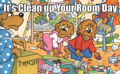 It's Clean up Your Room Day