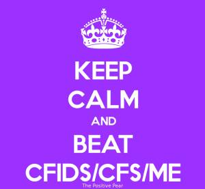 Keep calm and beat CFID-CFS-ME