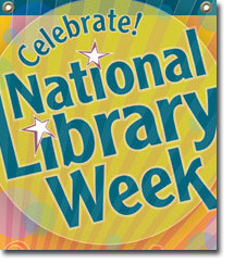 Celebrate National Library Week