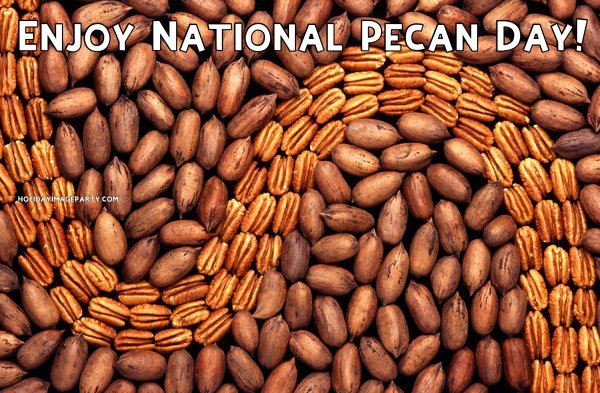 Enjoy National Pecan Day!