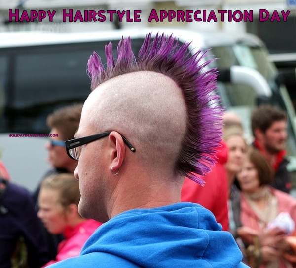 Happy Hairstyle Appreciation Day