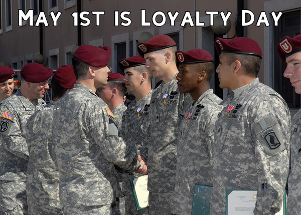 May 1st is Loyalty Day