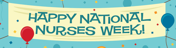 Happy National Nurses Week