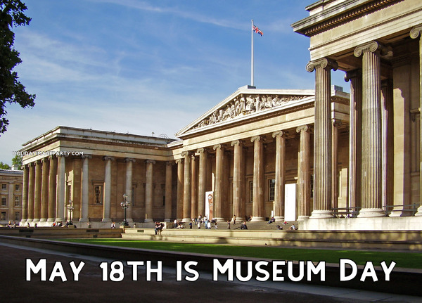 May 18th is Museum Day