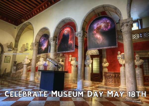Celebrate Museum Day May 18th