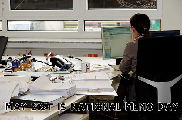 May 21st is National Memo Day