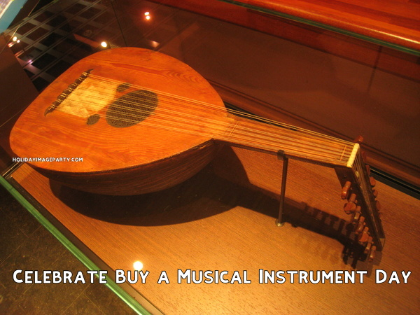 Celebrate Buy a Musical Instrument Day