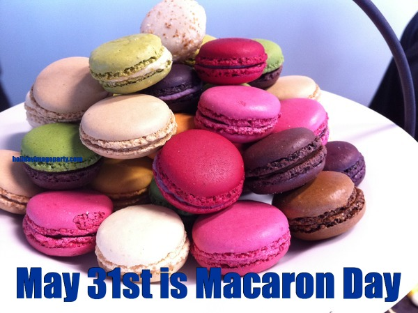 May 31st is Macaron Day
