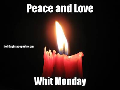 Peace and Love Whit Monday