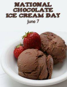 National Chocolate Ice Cream Day June 7