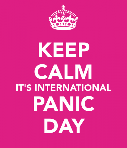 Keep calm it's international panic day