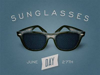 Sunglasses Day June 27th