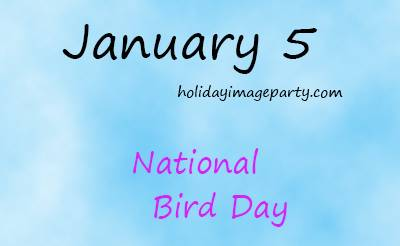 January 5 National Bird Day
