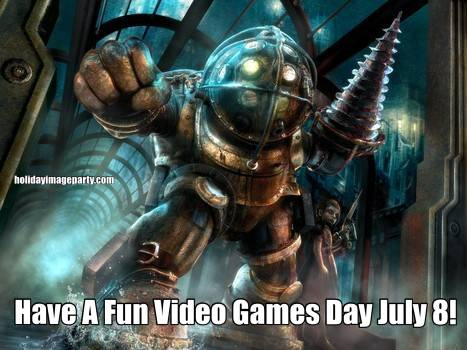 Have A Fun Video Games Day July 8!