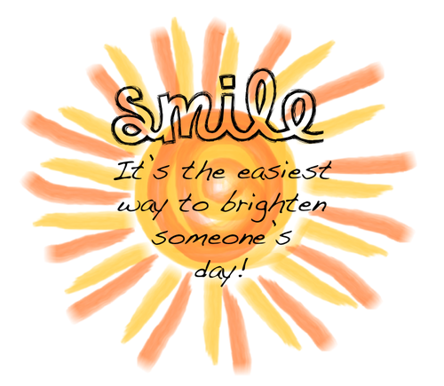 Smile! It's the easiest way to brighten someone's day!