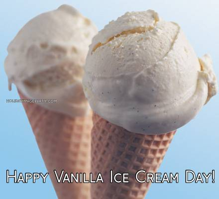 Happy Vanilla Ice Cream Day!
