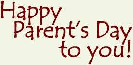 Happy Parent's Day to you!
