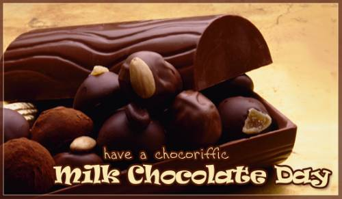 have a chocoriffic milk chocolate day