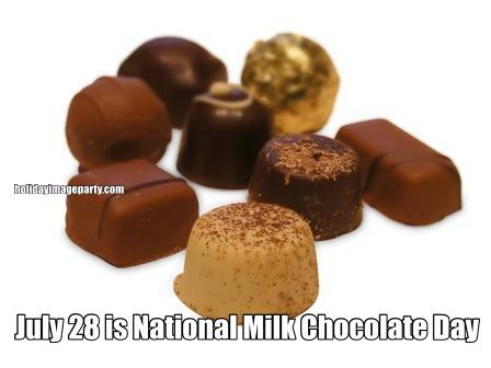 July 28 is National Milk Chocolate Day