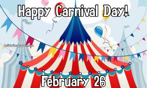Happy Carnival Day! February 26