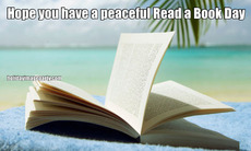 Hope you have a peaceful Read a Book Day
