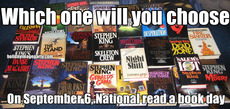 Which one will you choose On September 6, National read a book day