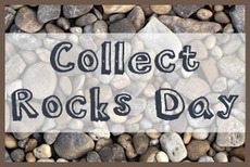 Collect Rocks Day