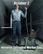 October 2 National Custodial Worker Day