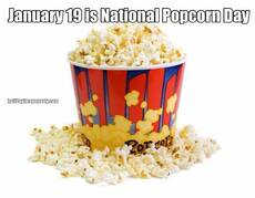 January 19 is National Popcorn Day
