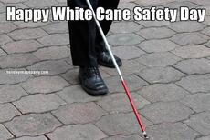 Happy White Cane Safety Day