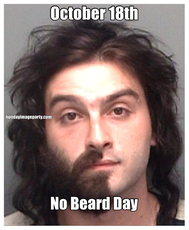October 18th No Beard Day