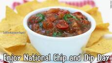 Enjoy National Chip and Dip Day