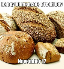Happy Homemade Bread Day November 17