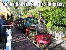 Choo Choo It's Go For a Ride Day