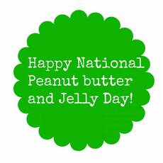 Happy National Peanut butter and Jelly Day!