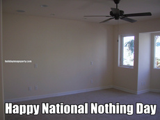 Happy National Nothing Day