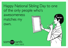 Happy National Siblings Day