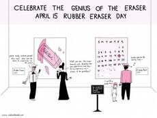 Celebrate the genius of the eraser April 15 Rubber Eraser Day