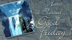 Have a blessed Good Friday!